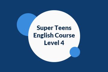 Super Teens English Course Level 4