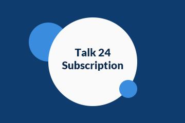 Talk 24 Subscription